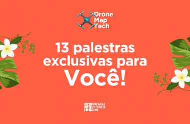 DroneMap Tech: saiba quais são as 13 palestras imperdíveis!