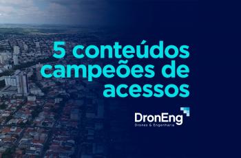 Blog Droneng: 5 conteúdos campeões de acessos em 2018