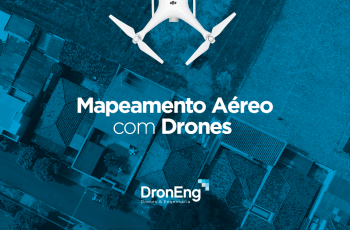 Mapeamento Aéreo com Drones: empresas investem R$ 2,21 milhões em treinamento e desenvolvimento