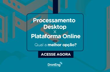 Processamento Desktop X Plataforma Online: qual a melhor opção para o seu negócio?