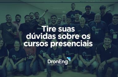 Tire suas dúvidas sobre os cursos presenciais da Droneng
