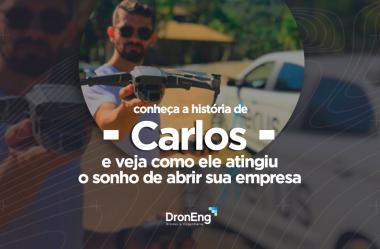 Conheça a história de Carlos e veja como ele atingiu o sonho de abrir sua empresa