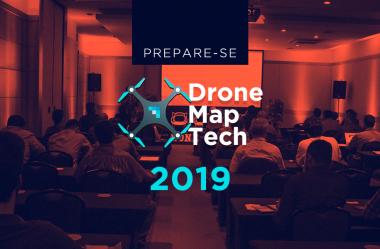 Dronemap Tech 2019: prepare-se para o dia 19 de outubro