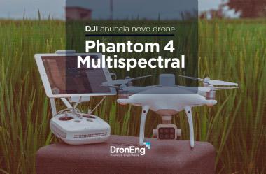 DJI anuncia novo drone: Phantom 4 Multispectral