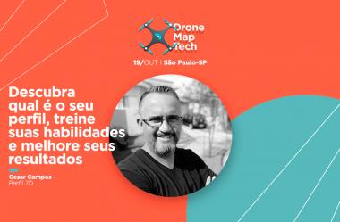 Dronemap Tech: descubra no evento qual é o seu perfil