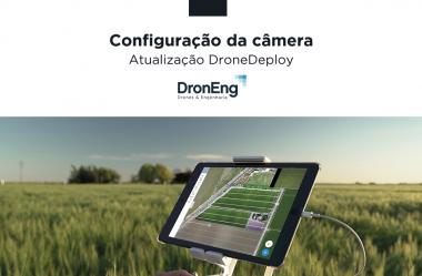 Drone Deploy: nova configuração de câmera