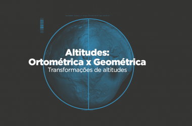 Altitude ortométrica e geométrica: transformações de altitudes