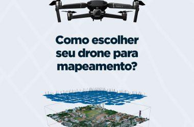 Drone para mapeamento: como escolher?