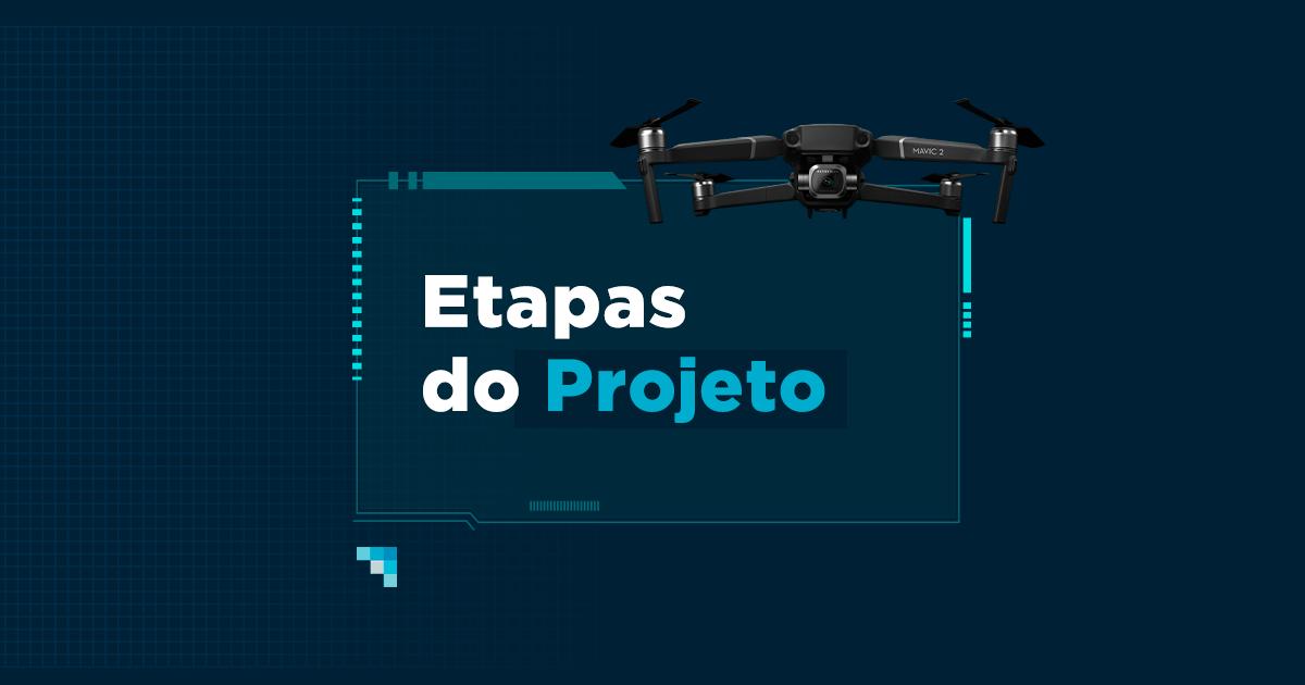 Mapeamento aéreo com drones: etapas de um projeto